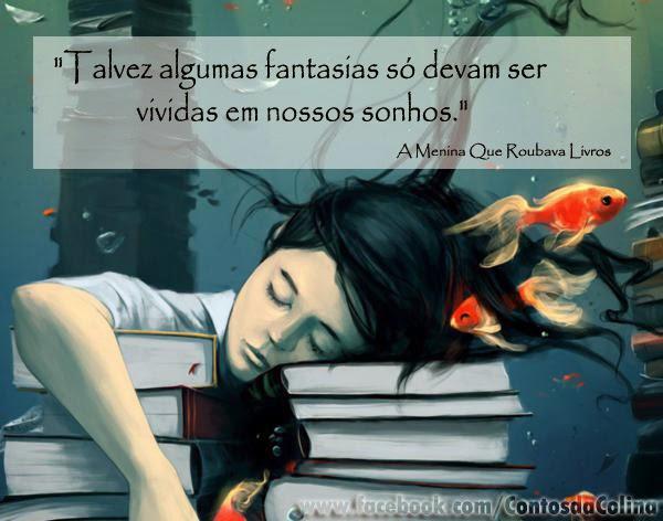 Frases com fotos para Facebook Google Plus e outras redes sociais -fantasia-a-menina-que-roubava-livros