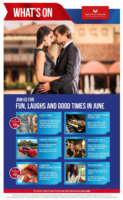 What's On @MontecasinoZA @TsogoSun #Johannesburg In June 2017