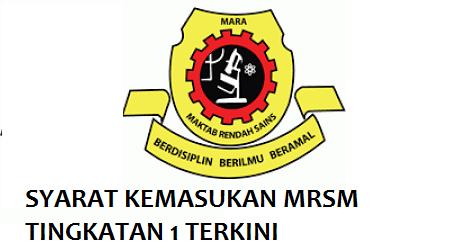 Syarat Kelayakan masuk MRSM Tingkatan 1