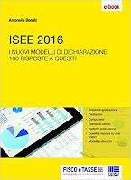ISEE 2016: I nuovi modelli di dichiarazione. 100 risposte a quesiti