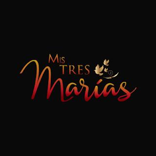 Mis Tres Marias