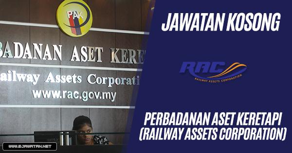 jawatan kosong kerajaan Perbadanan Aset Keretapi (Railway Assets Corporation) 2018