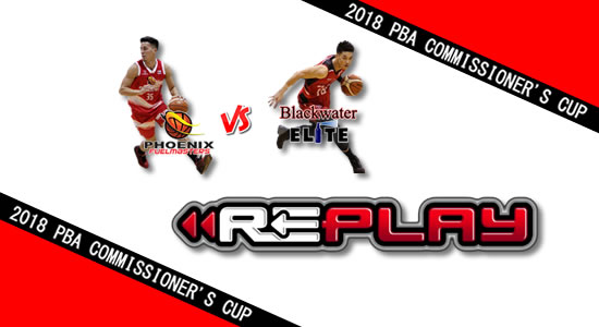 Video Playlist: Phoenix vs Blackwater game replay April 25, 2018 PBA Commissioner's Cup