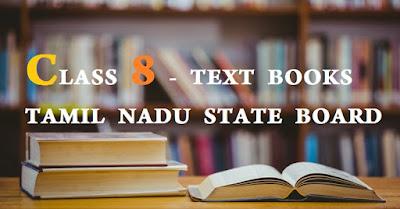 CLASS 8 - TEXT BOOKS TAMIL NADU STATE BOARD