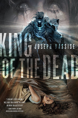 King of the Dead (Jeremiah Hunt) urban fantasy by Joseph Nassise