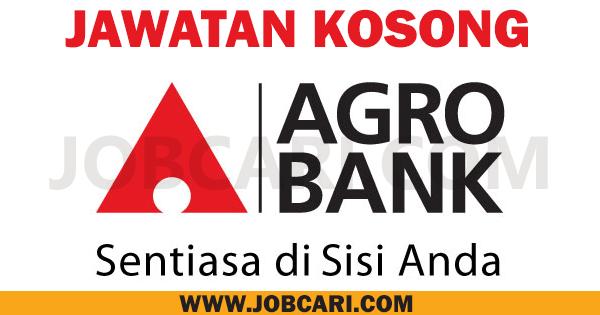 JAWATAN KOSONG AGROBANK BANK PERTANIAN