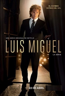 Luis Miguel – A Série 1ª Temporada (2018) Torrent - WEB-DL 720p Dual Áudio - Download