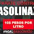 Lanzan petición para FIRMAR amparo para que la GASOLINA vuelva a 10$ PESOS por LITRO