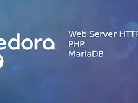 Install Web Server HTTPD, PHP dan MariaDB Pada Fedora 27 Workstation