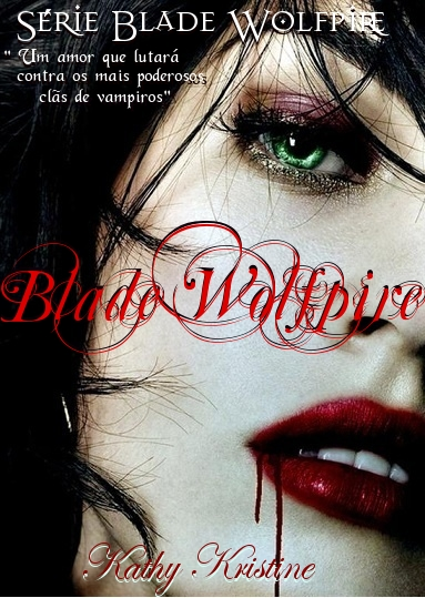 Nova capa para Blade Wolfpire !