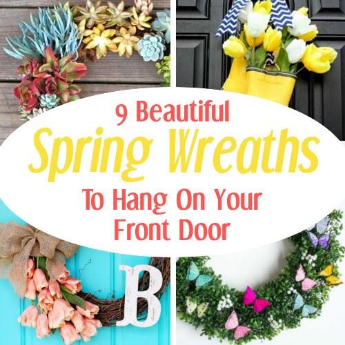 9 Beautiful Diy Spring Wreaths Diy Home Sweet Home