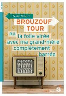 http://reseaudesbibliotheques.aulnay-sous-bois.fr/medias/doc/EXPLOITATION/ALOES/1269158/brouzouf-tour-ou-la-folle-viree-avec-ma-grand-mere-completement-baree