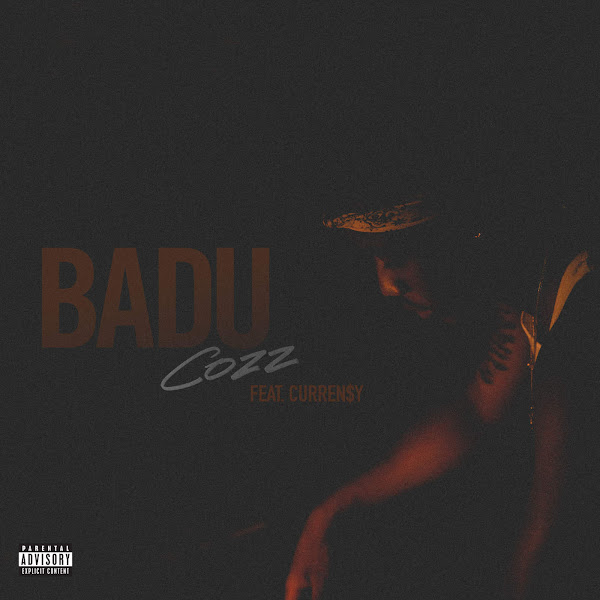 Cozz - Badu (feat. Curren$y) - Single Cover