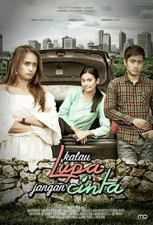 Download Kalau Lupa Jangan Cinta (2017) WEB-DL Full Movie