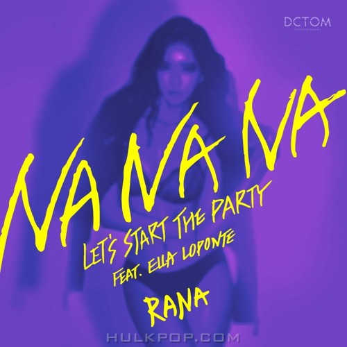 Rana – Na Na Na – Single