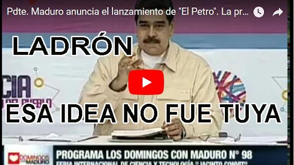 Maduro demuestra que es un ladrón en cadena nacional - El Petro es de Chavez