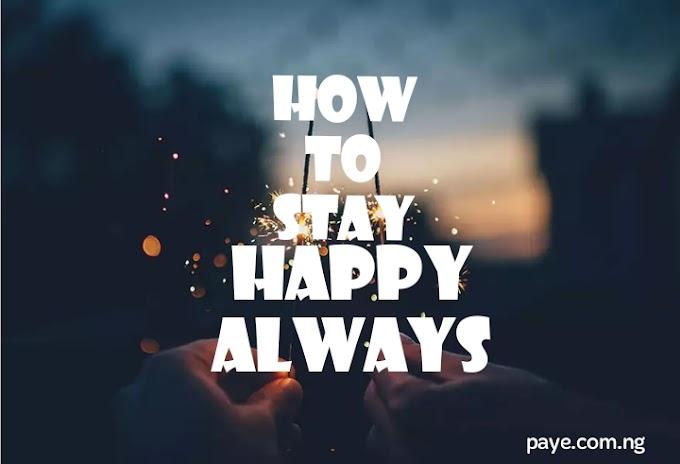 TEN THINGS YOU MUST DO TO BE HAPPY THIS YEAR