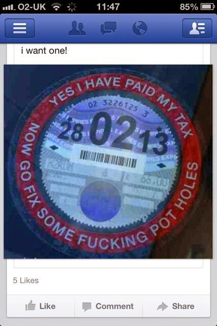 Funny Rude Pot Hole Road Tax Sign Picture - Yes I have paid my tax, now go fix some f*cking pot holes