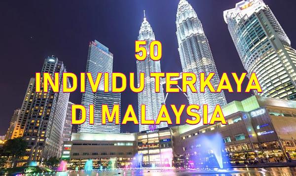 50 individu terkaya Malaysia