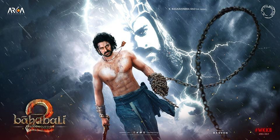 Baahubali 2 The Conclusion first look, Poster of Prabhas, Anushka Shetty, Rana Daggubati download first look Poster, release date
