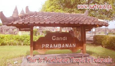 Tour to Prambanan Temple In Indonesia