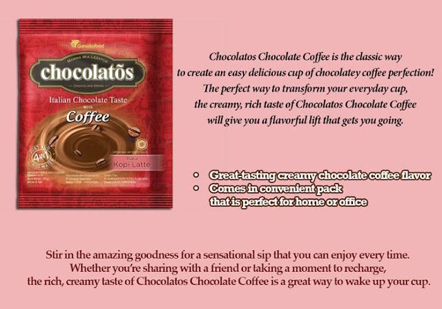 Contoh iklan Chocolatos dalam Bahasa Inggris Chocolatos Chocolate Coffee