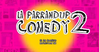 LA PARRANDUP COMEDY 1