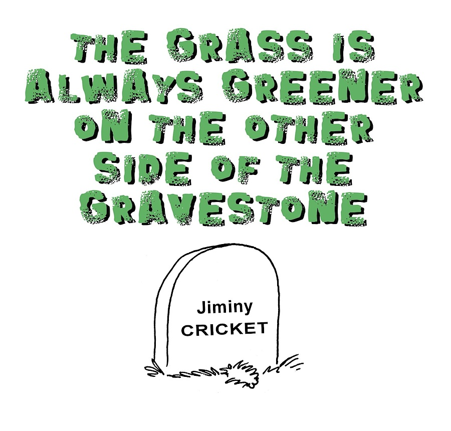 graveyard cartoon, gallows humor, Gerry Lagendyk, Jiminy Cricket