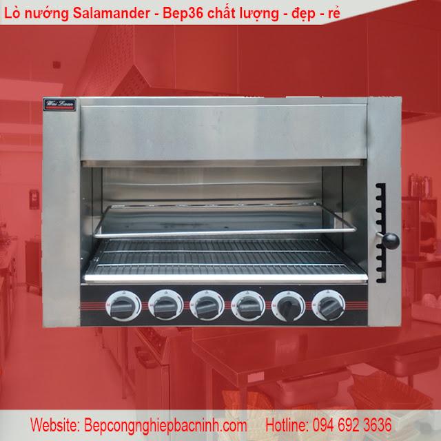 Lò nướng salamander - bep36 cung cấp những thiết bị hàng đầu Việt Nam