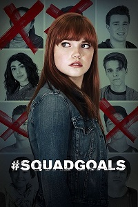 Watch #SquadGoals Online Free in HD