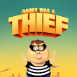 Download My Daddy Was A Theif.APK