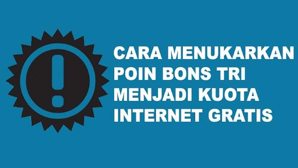 Cara Menukar Poin BonsTri Menjadi Kuota Internet Gratis
