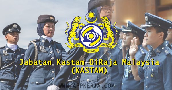 Jawatan Kosong Jabatan Kastam DiRaja Malaysia (KASTAM)