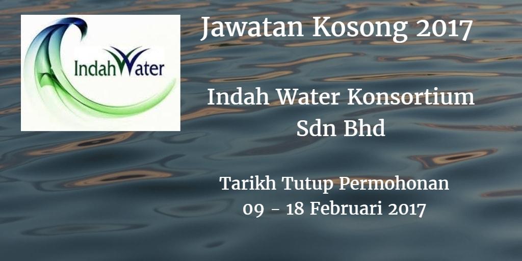 Jawatan Kosong Indah Water Konsortium Sdn Bhd  09 - 18 Februari 2017