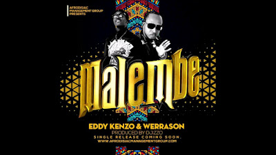Werrason Ft. Eddy Kenzo - Malembe