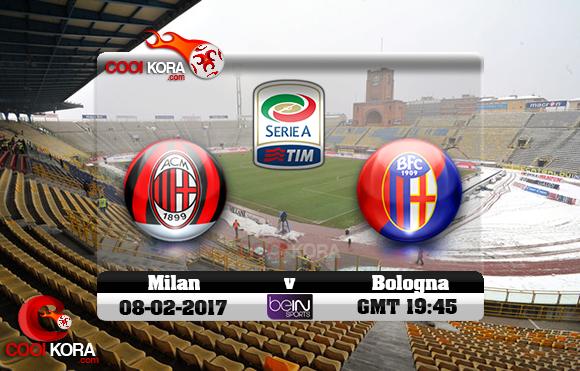 مشاهدة مباراة بولونيا وميلان اليوم 8-2-2017 في الدوري الإيطالي