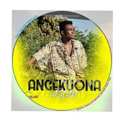 Aslay ~ Angekuona.