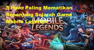5 Hero Mobile Legends Paling Mematikan