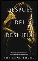 https://srta-books.blogspot.com/2019/02/resena-despues-del-deshielo-de-adrianne.html