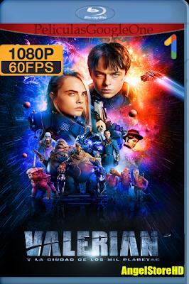Valerian (2017) [1080p 60fps] [Latino-Inglés] [Google Drive]