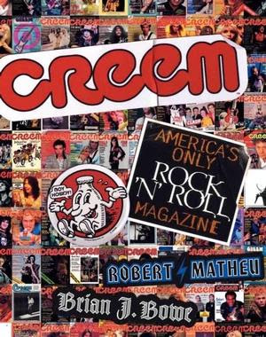 CREEM_America_s_Only_Rock_N_Roll_Magazine,Robert_Matheu,Brian_J_Bowe,psychedelic-rocknroll,book