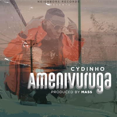 Download Audio | Cydinho - Amenivuruga
