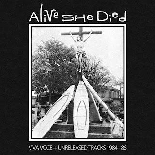 Alive She Died – Viva Voce + Unreleased Tracks 1984 - 86_front