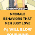 6 FEMALE BEHAVIORS THAT MEN JUST LOVE, #5 WILL BLOW YOUR MIND....