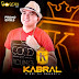 KABRAL O REI DA SERESTA CD 2019.1
