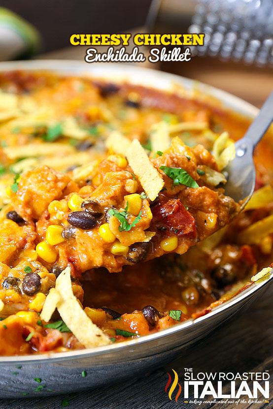 http://www.theslowroasteditalian.com/2015/10/cheesy-chicken-enchilada-skillet-recipe.html