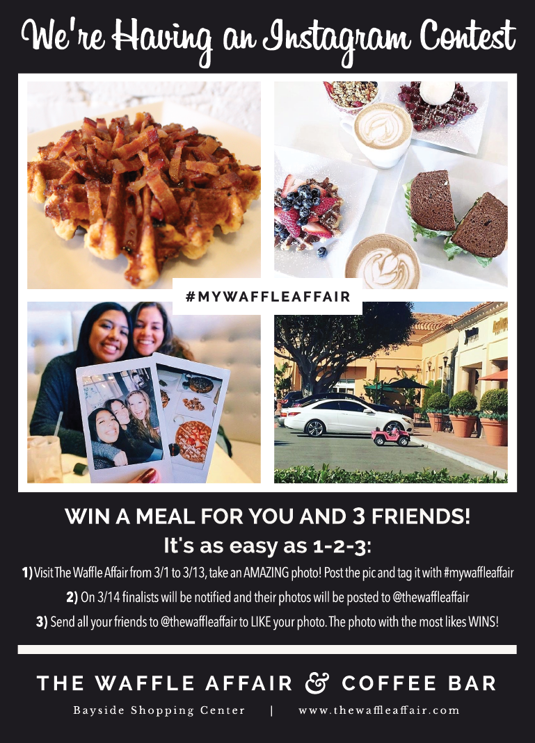 HEY FOODSTAGRAMMERS! POST A PHOTO AND WIN A MEAL @ THE WAFFLE AFFAIR - NEWPORT BEACH