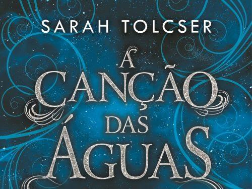 [Resenha] A canção das águas #1 - Sarah Tolcser