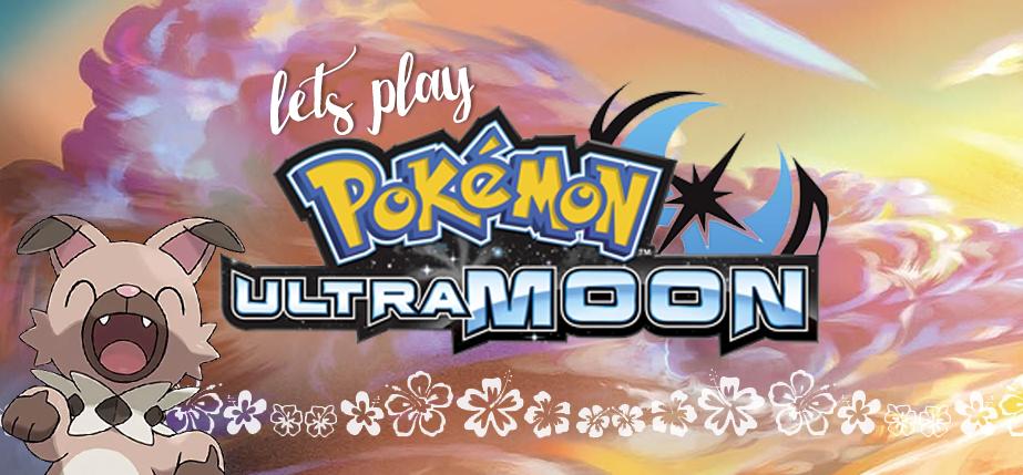 Wreck My Brain: Let's Play Pokemon Ultra Moon | Part 2