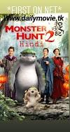 Monster Hunt 2 in Hindi Full movie watch online